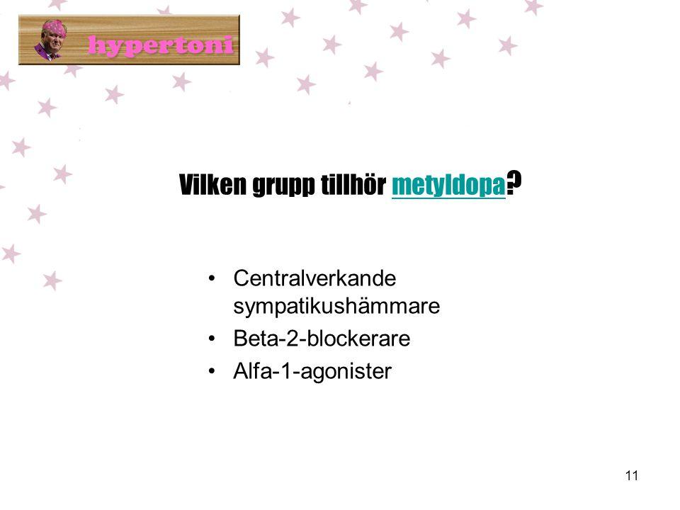 Vilken grupp tillhör metyldopa