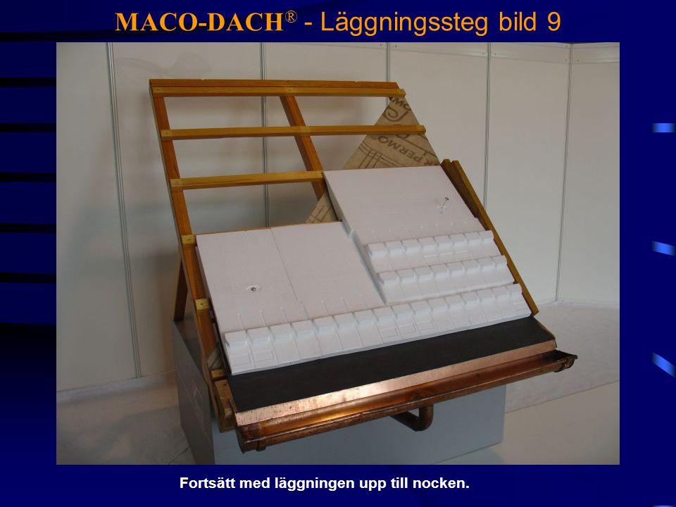 MACO-DACH® - Läggningssteg bild 9