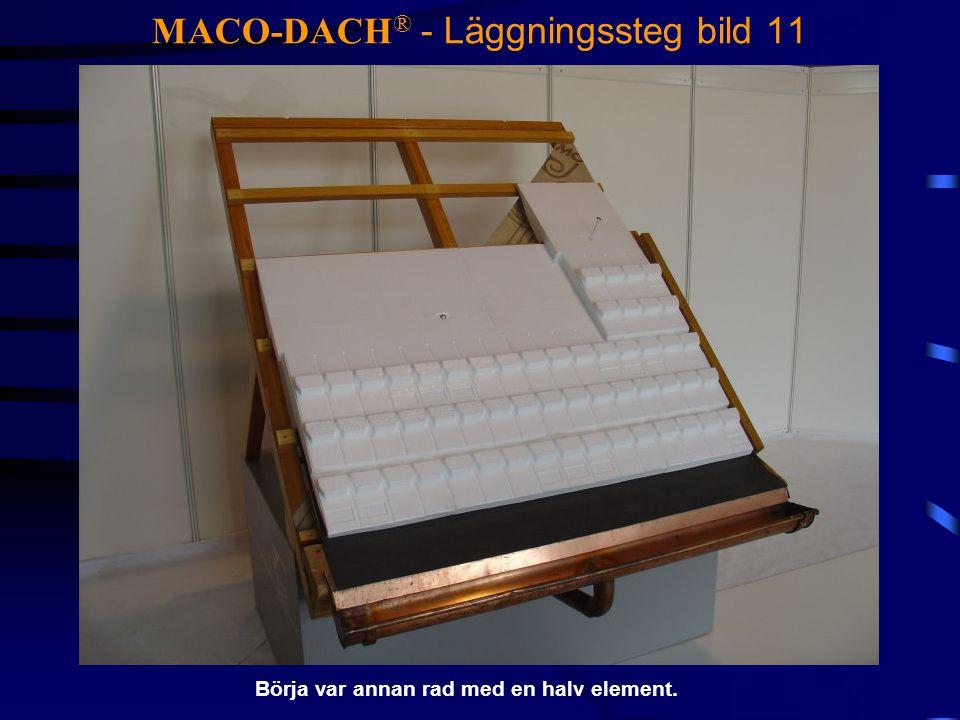 MACO-DACH® - Läggningssteg bild 11
