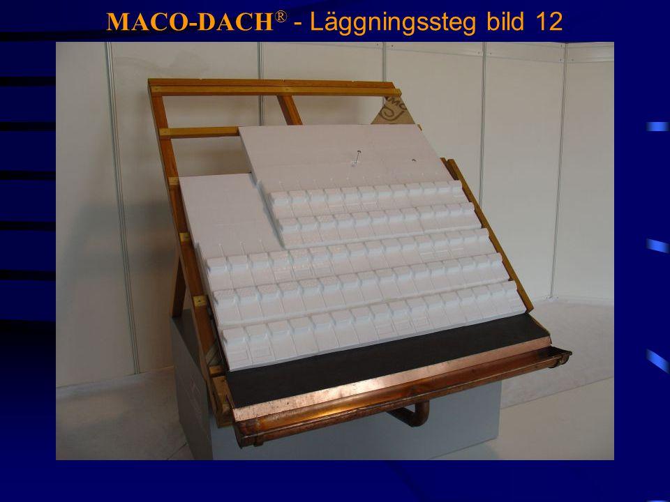 MACO-DACH® - Läggningssteg bild 12