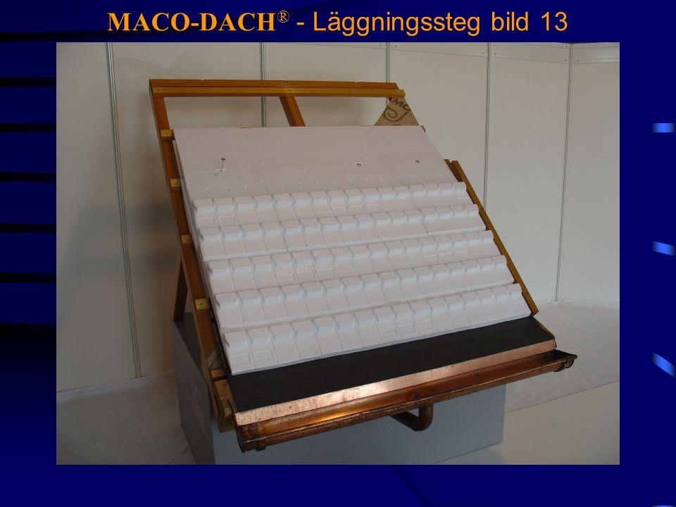 MACO-DACH® - Läggningssteg bild 13