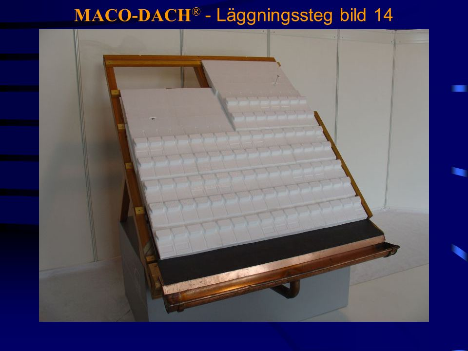 MACO-DACH® - Läggningssteg bild 14