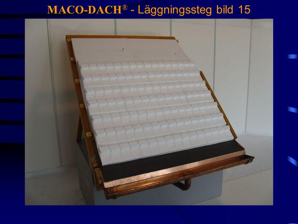 MACO-DACH® - Läggningssteg bild 15