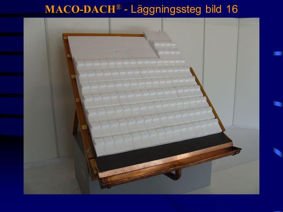MACO-DACH® - Läggningssteg bild 16
