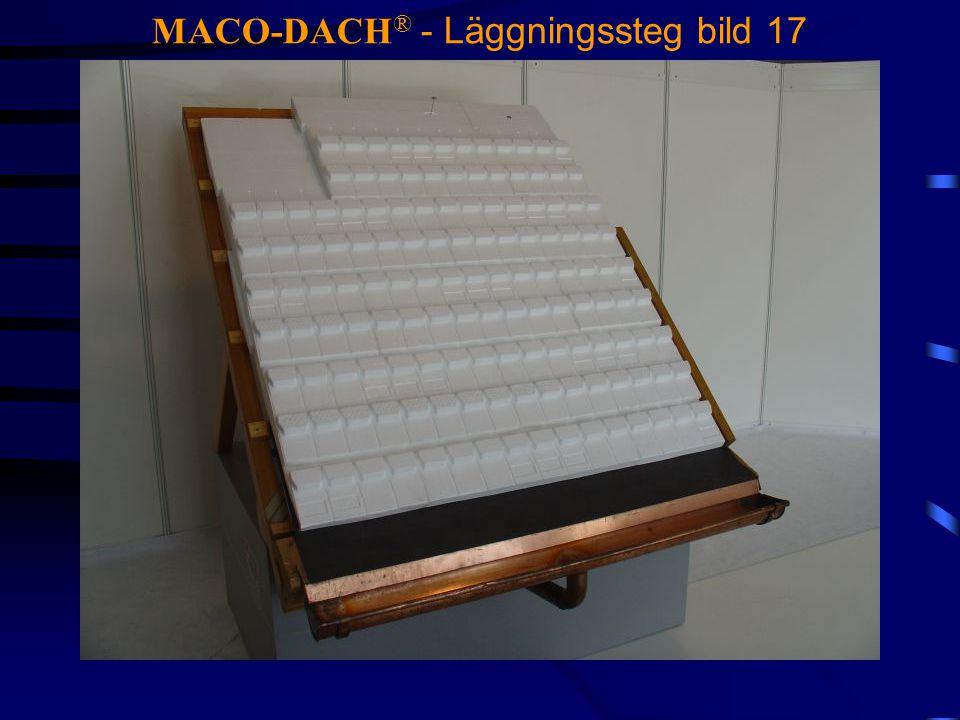 MACO-DACH® - Läggningssteg bild 17