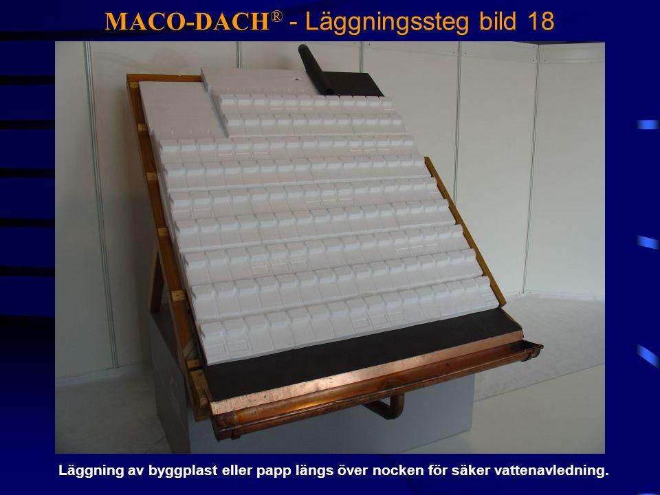 MACO-DACH® - Läggningssteg bild 18