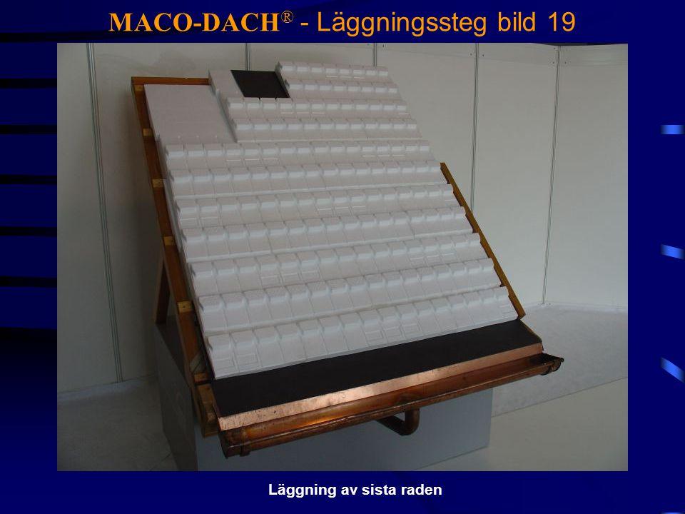 MACO-DACH® - Läggningssteg bild 19