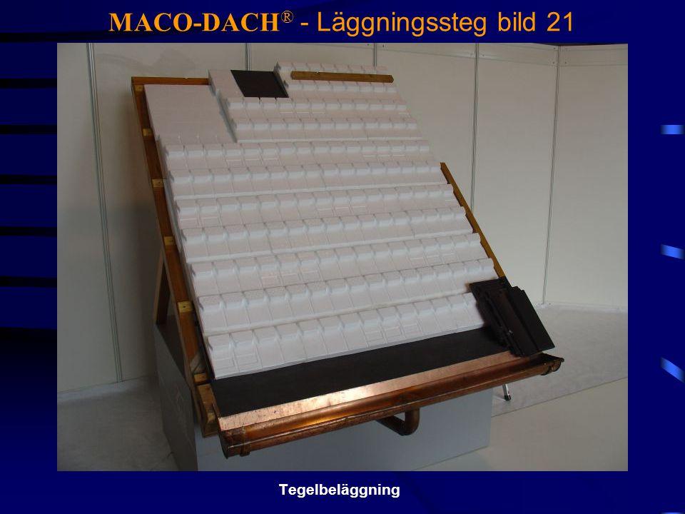 MACO-DACH® - Läggningssteg bild 21