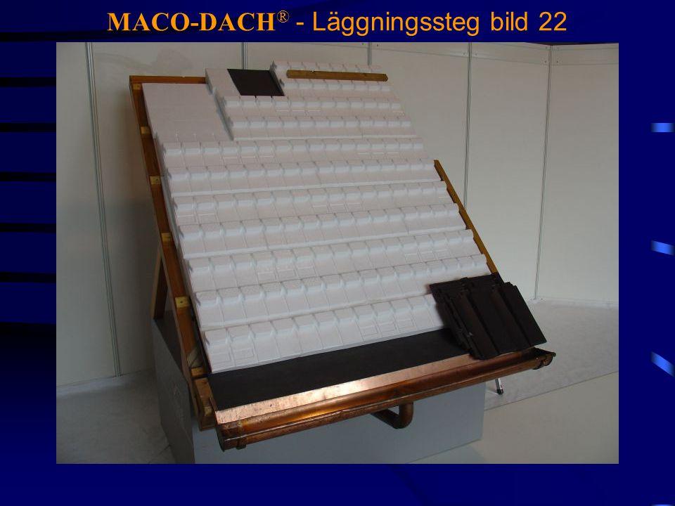 MACO-DACH® - Läggningssteg bild 22
