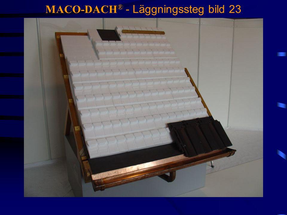 MACO-DACH® - Läggningssteg bild 23