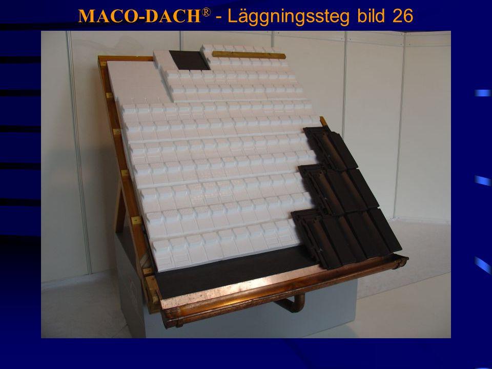 MACO-DACH® - Läggningssteg bild 26