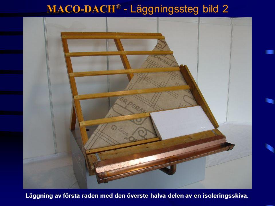 MACO-DACH® - Läggningssteg bild 2
