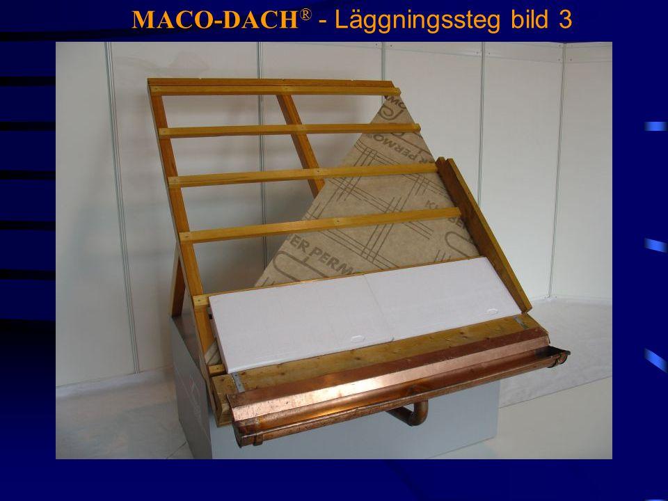 MACO-DACH® - Läggningssteg bild 3