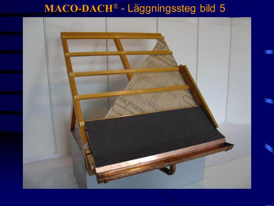 MACO-DACH® - Läggningssteg bild 5