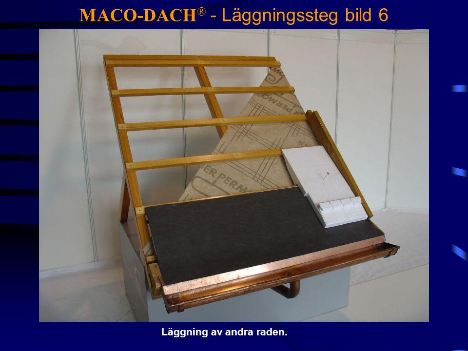 MACO-DACH® - Läggningssteg bild 6
