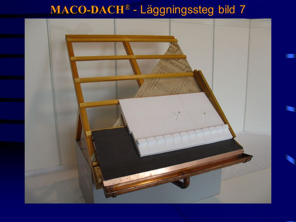 MACO-DACH® - Läggningssteg bild 7