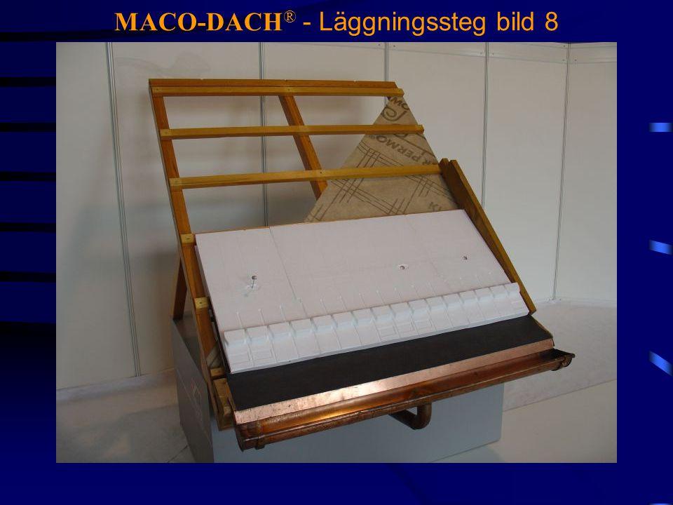 MACO-DACH® - Läggningssteg bild 8