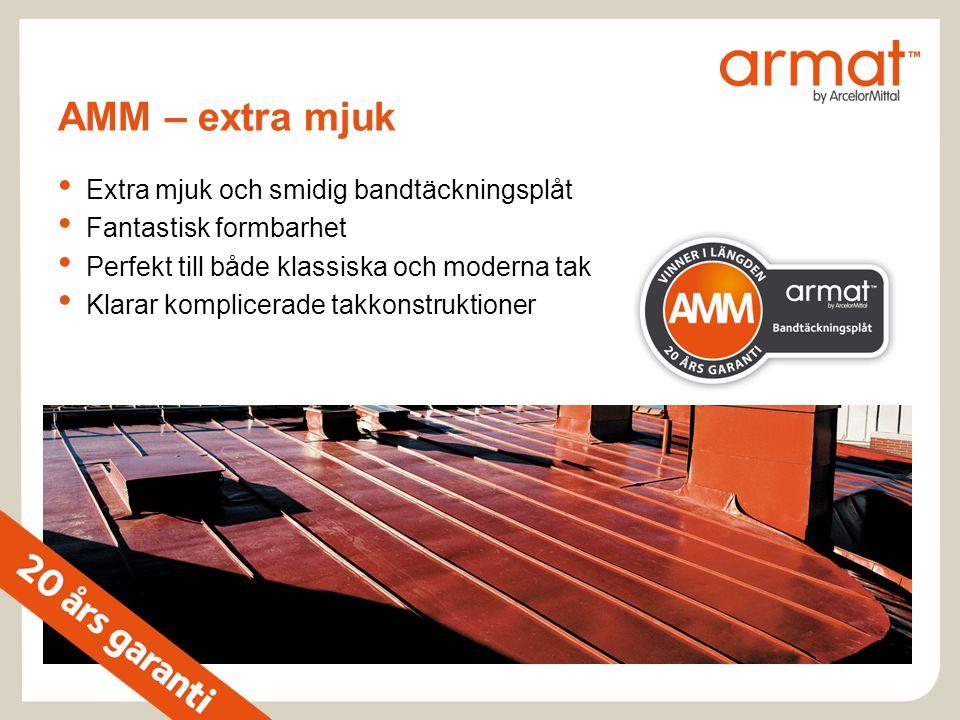 AMM – extra mjuk Extra mjuk och smidig bandtäckningsplåt