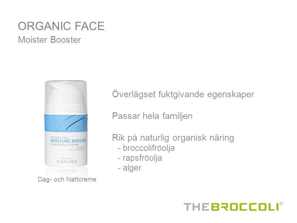 ORGANIC FACE Moister Booster Överlägset fuktgivande egenskaper