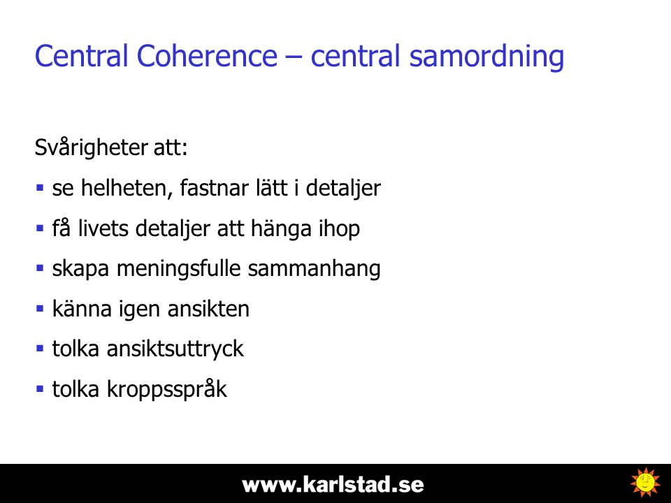 Central Coherence – central samordning