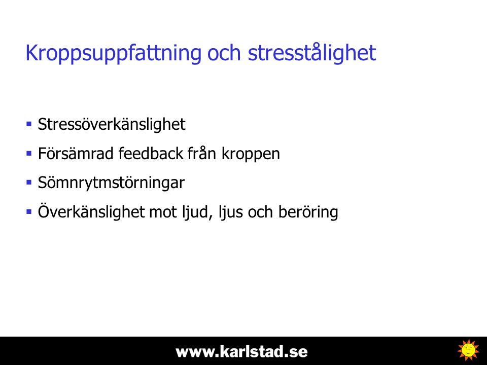 Kroppsuppfattning och stresstålighet