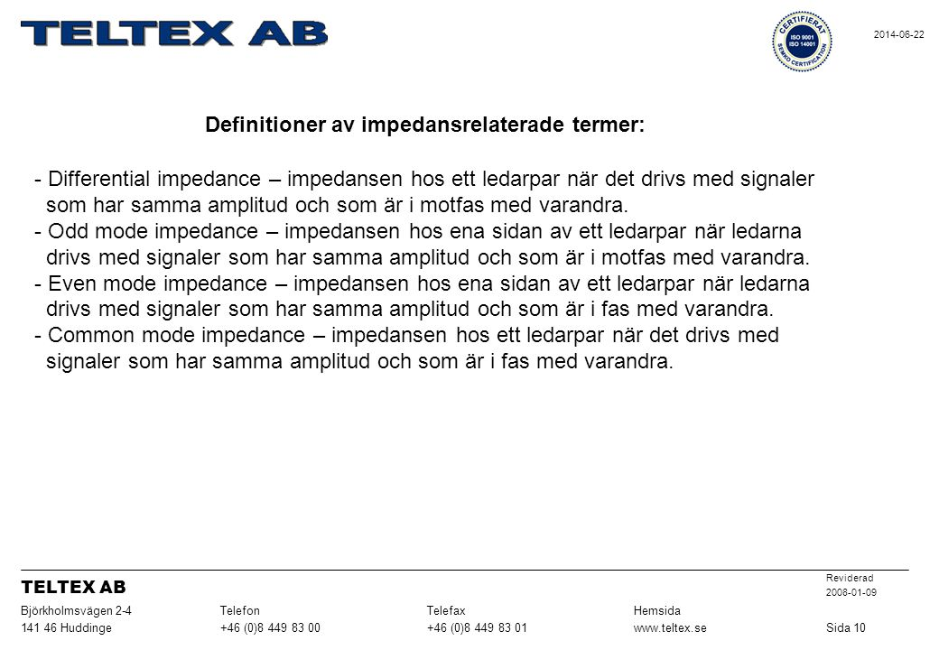 Definitioner av impedansrelaterade termer: