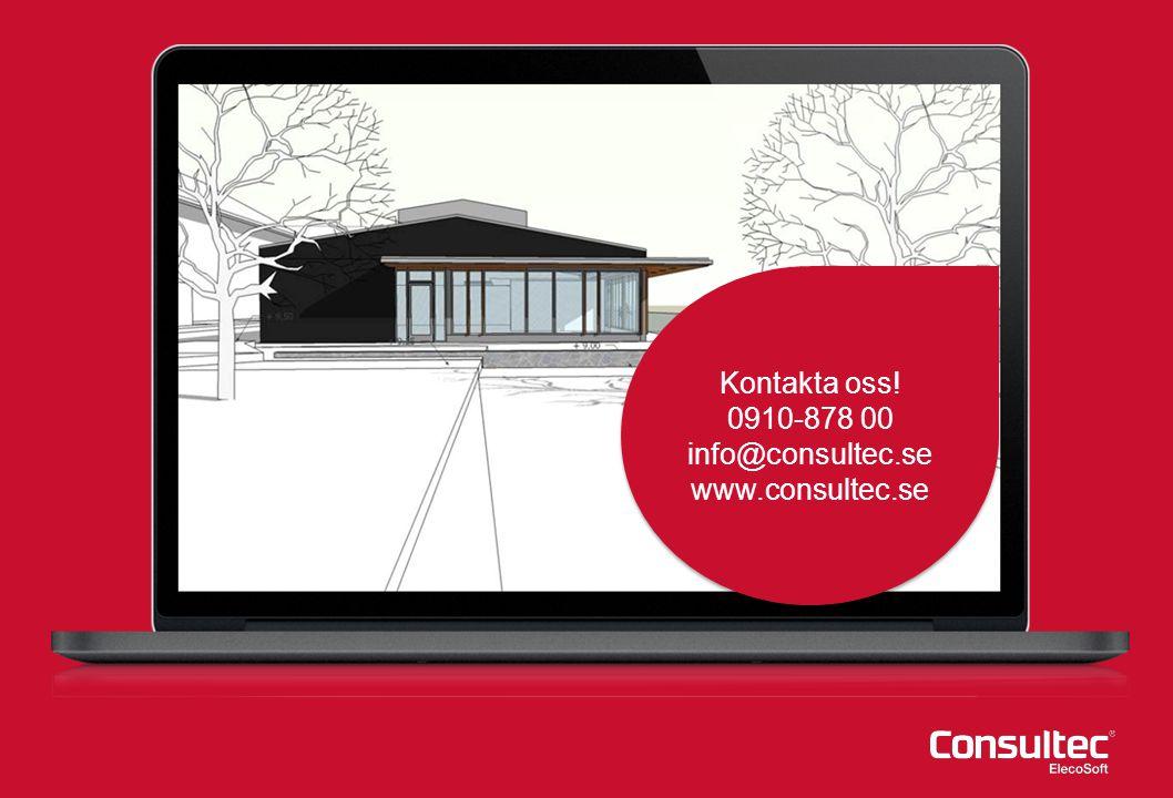 Kontakta oss! 0910-878 00 info@consultec.se www.consultec.se