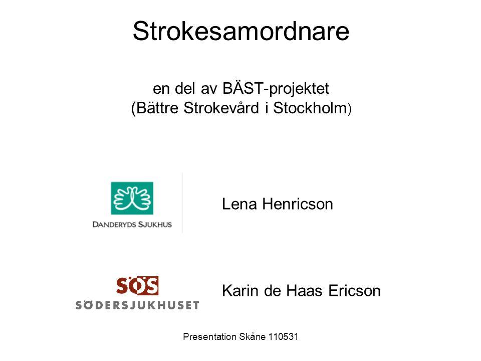 Strokesamordnare en del av BÄST-projektet (Bättre Strokevård i Stockholm)