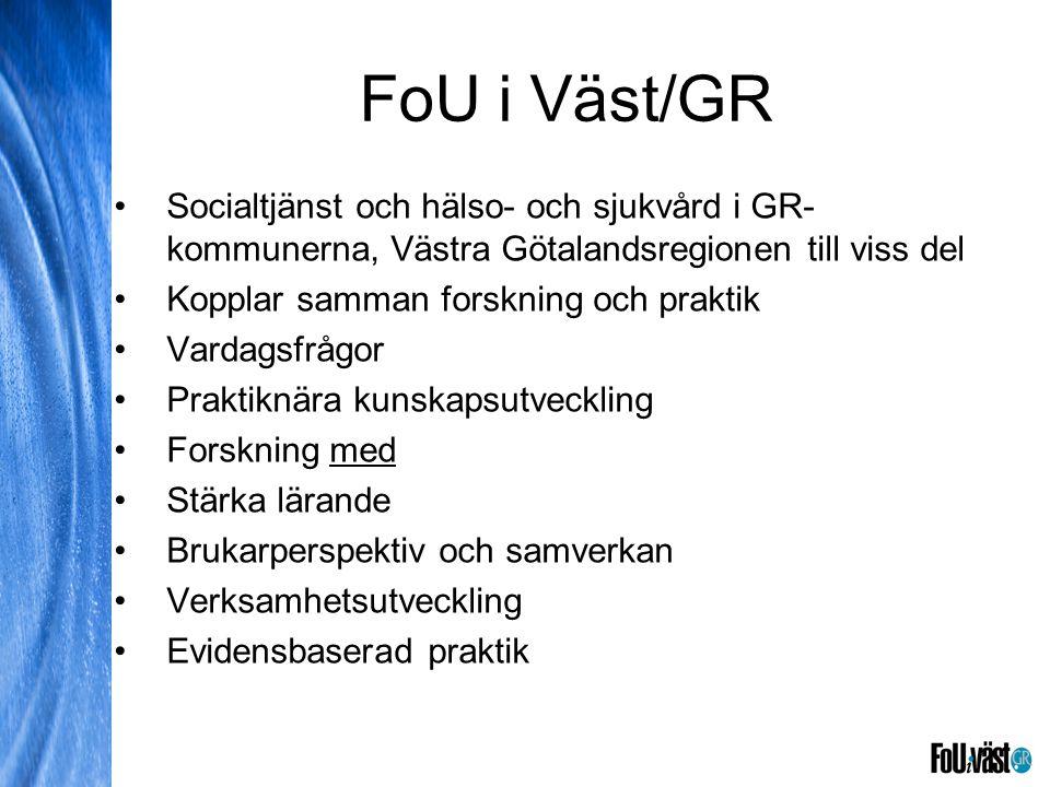 FoU i Väst/GR Socialtjänst och hälso- och sjukvård i GR-kommunerna, Västra Götalandsregionen till viss del.