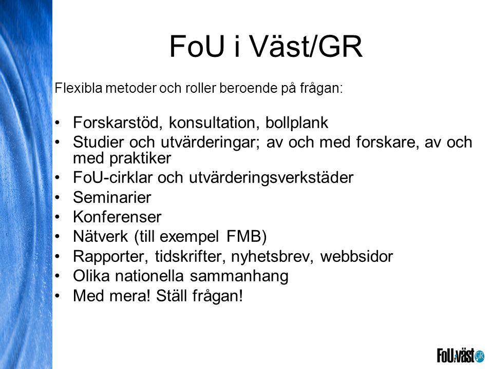 FoU i Väst/GR Forskarstöd, konsultation, bollplank