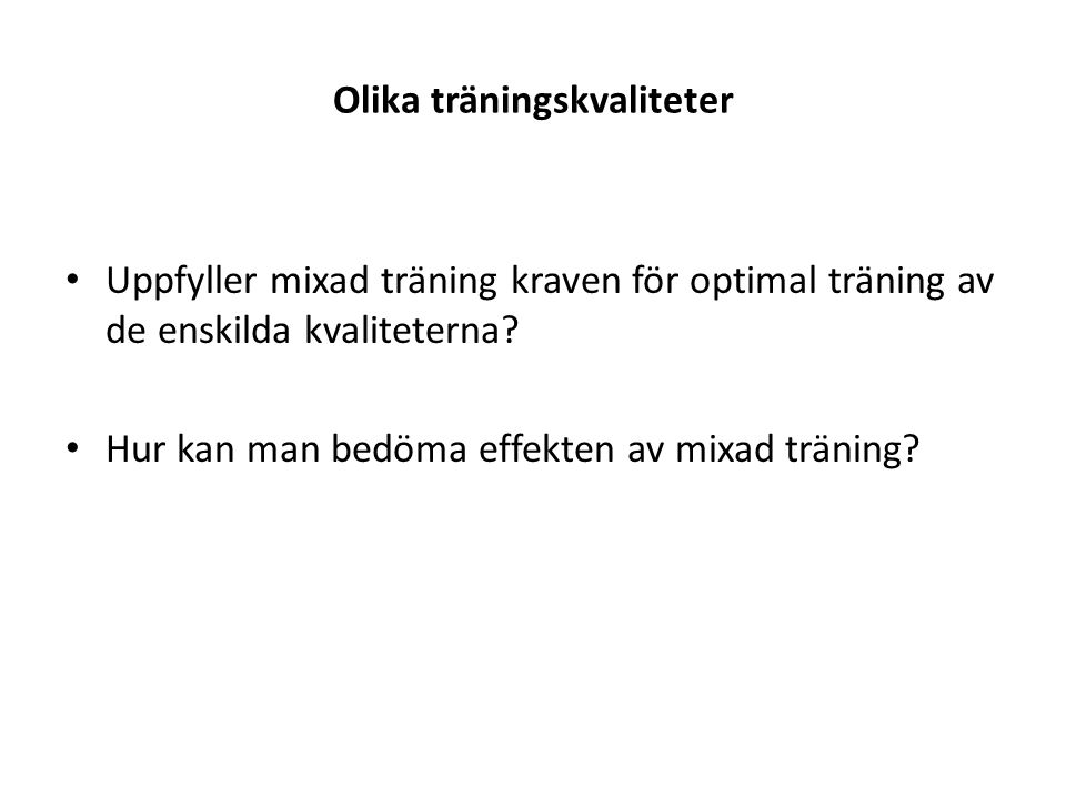 Olika träningskvaliteter