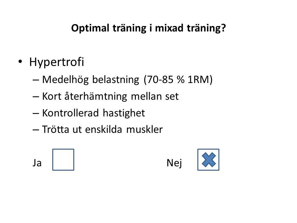 Optimal träning i mixad träning