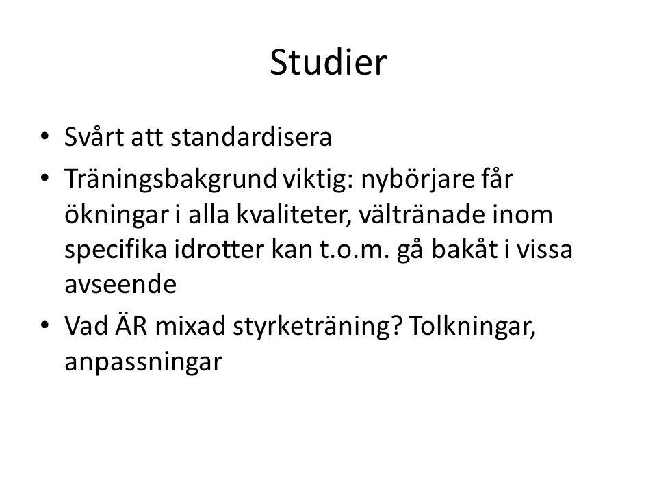 Studier Svårt att standardisera