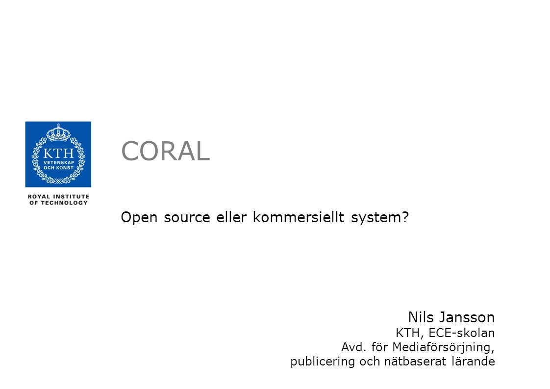 Open source eller kommersiellt system