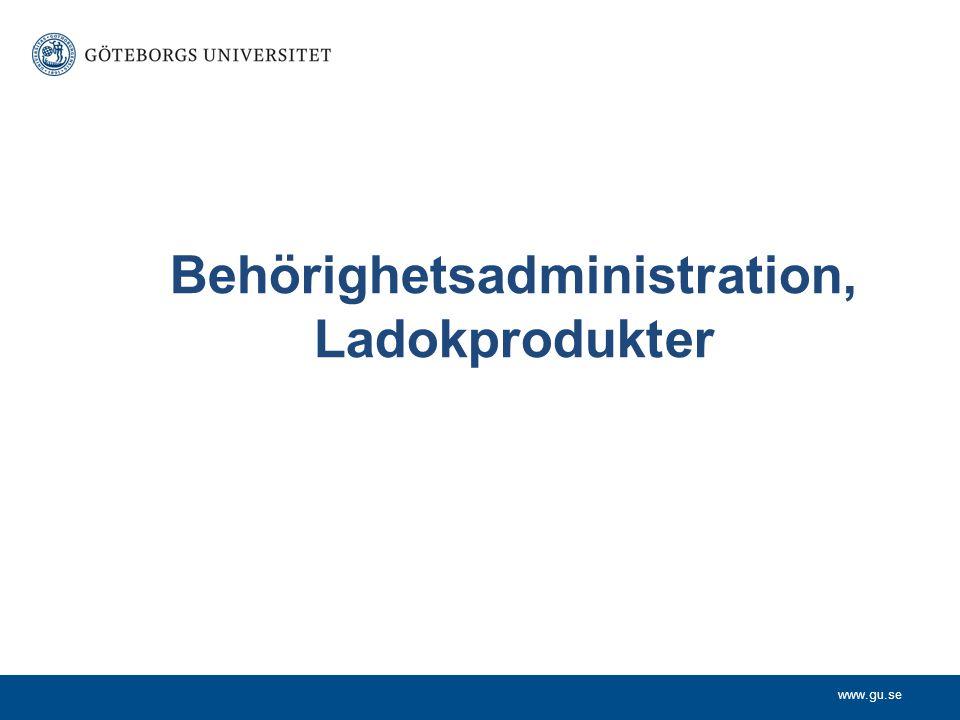 Behörighetsadministration, Ladokprodukter