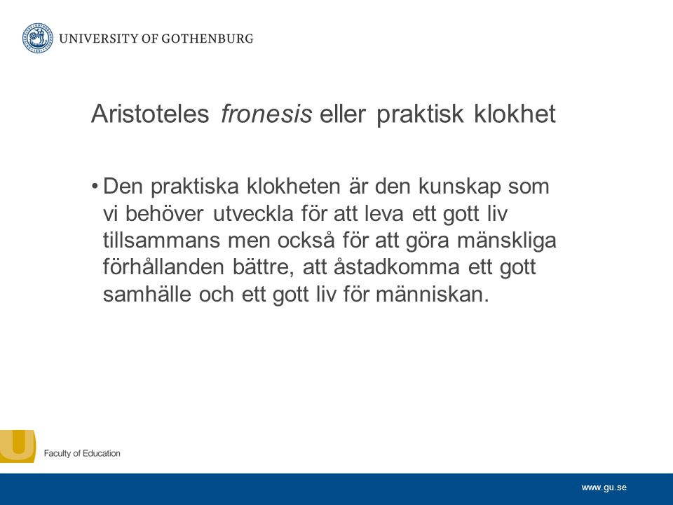 Aristoteles fronesis eller praktisk klokhet