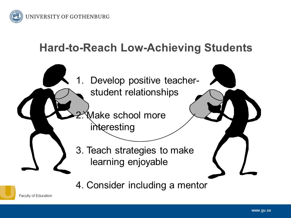 Hard-to-Reach Low-Achieving Students