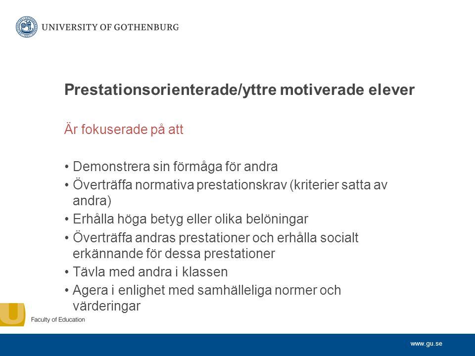 Prestationsorienterade/yttre motiverade elever