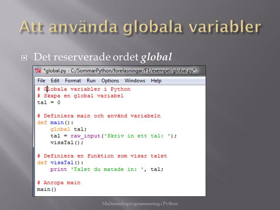Att använda globala variabler