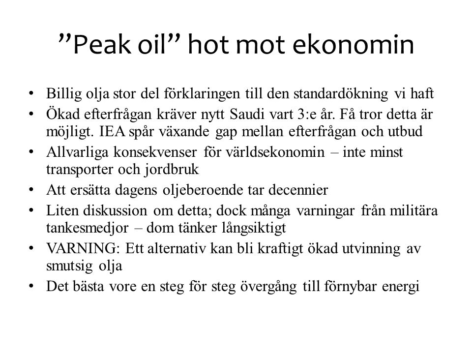 Peak oil hot mot ekonomin