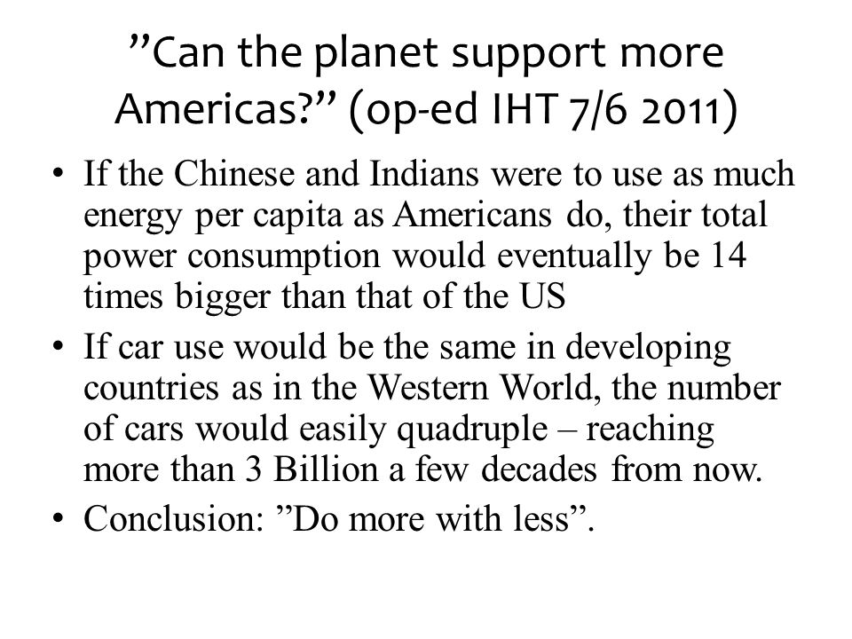 Can the planet support more Americas (op-ed IHT 7/6 2011)