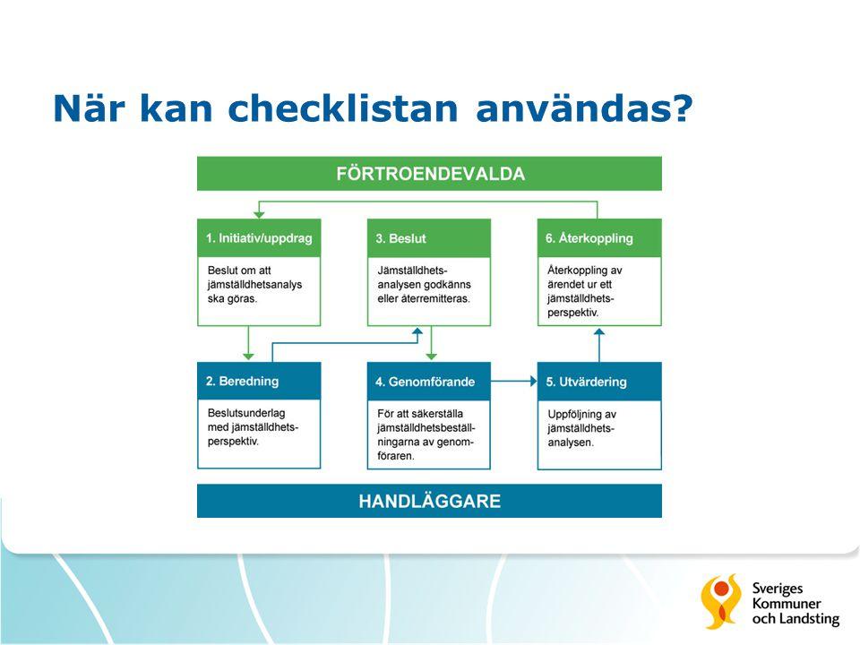 När kan checklistan användas