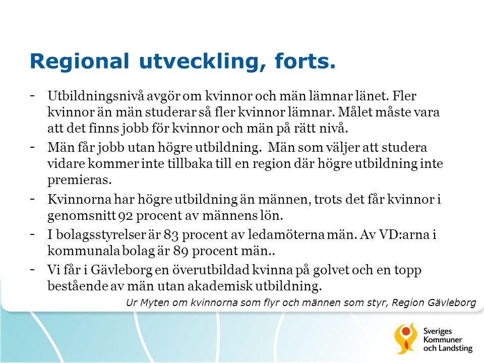 Regional utveckling, forts.