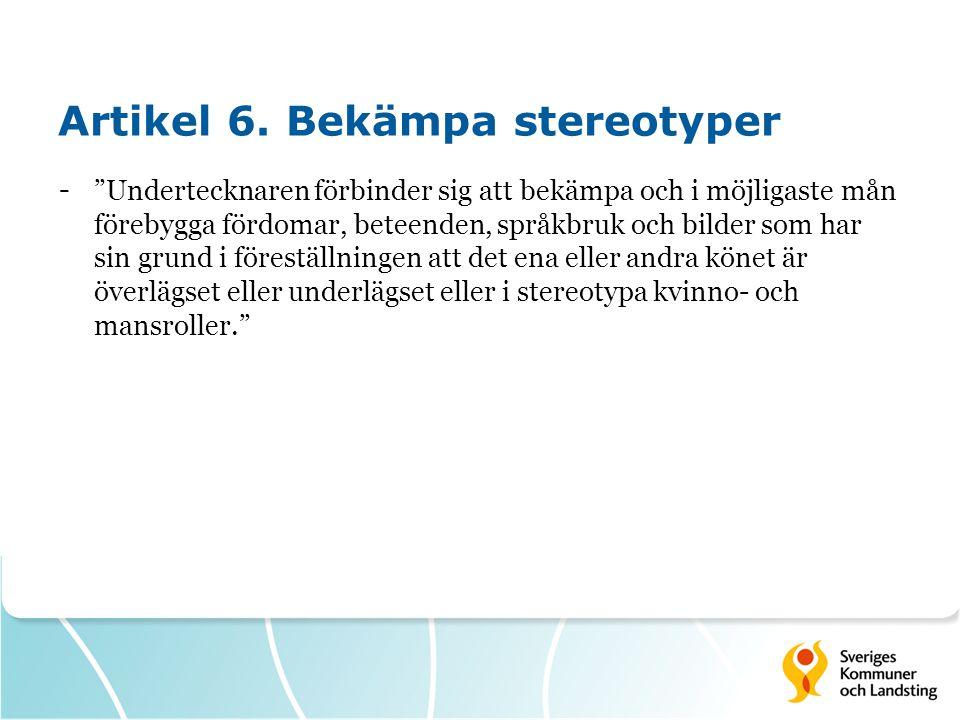 Artikel 6. Bekämpa stereotyper