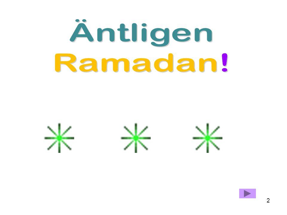 Äntligen Ramadan!