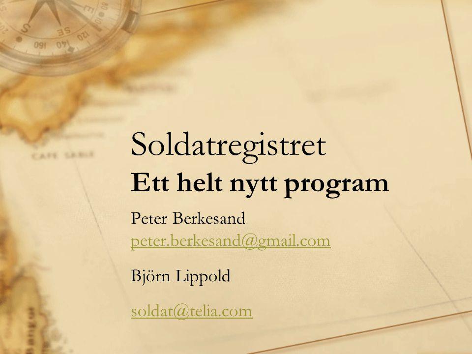 Soldatregistret Ett helt nytt program