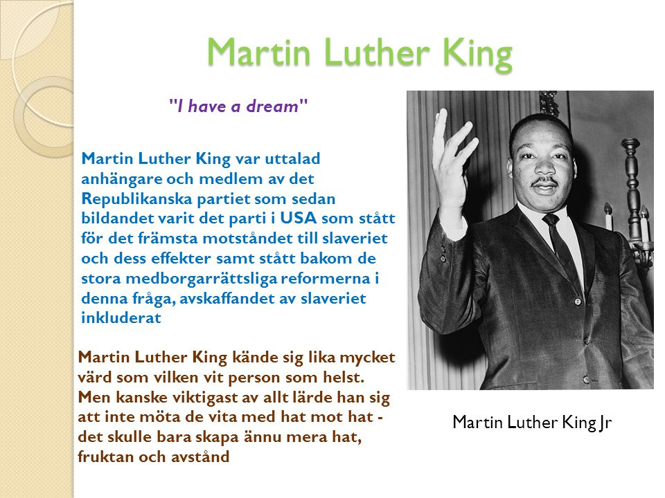 Martin Luther King I have a dream Martin Luther King Jr