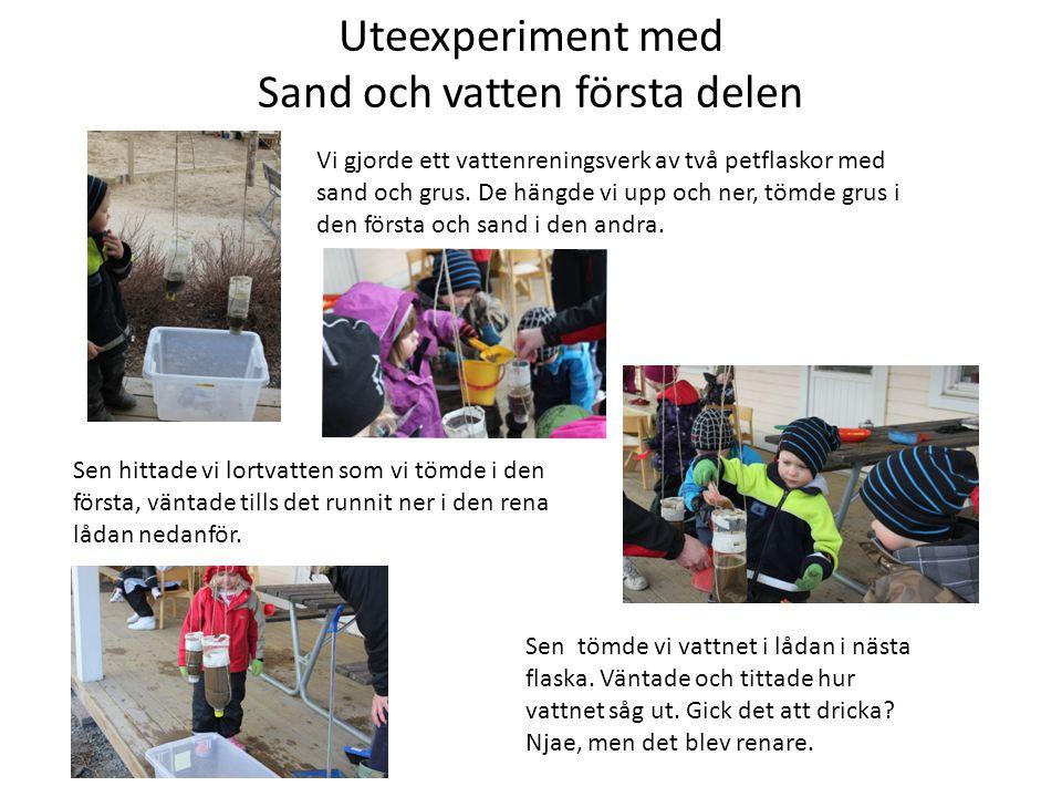 Uteexperiment med Sand och vatten första delen