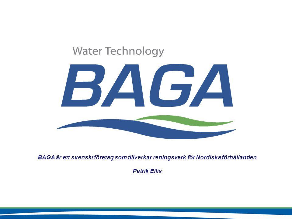 BAGA är ett svenskt företag som tillverkar reningsverk för Nordiska förhållanden