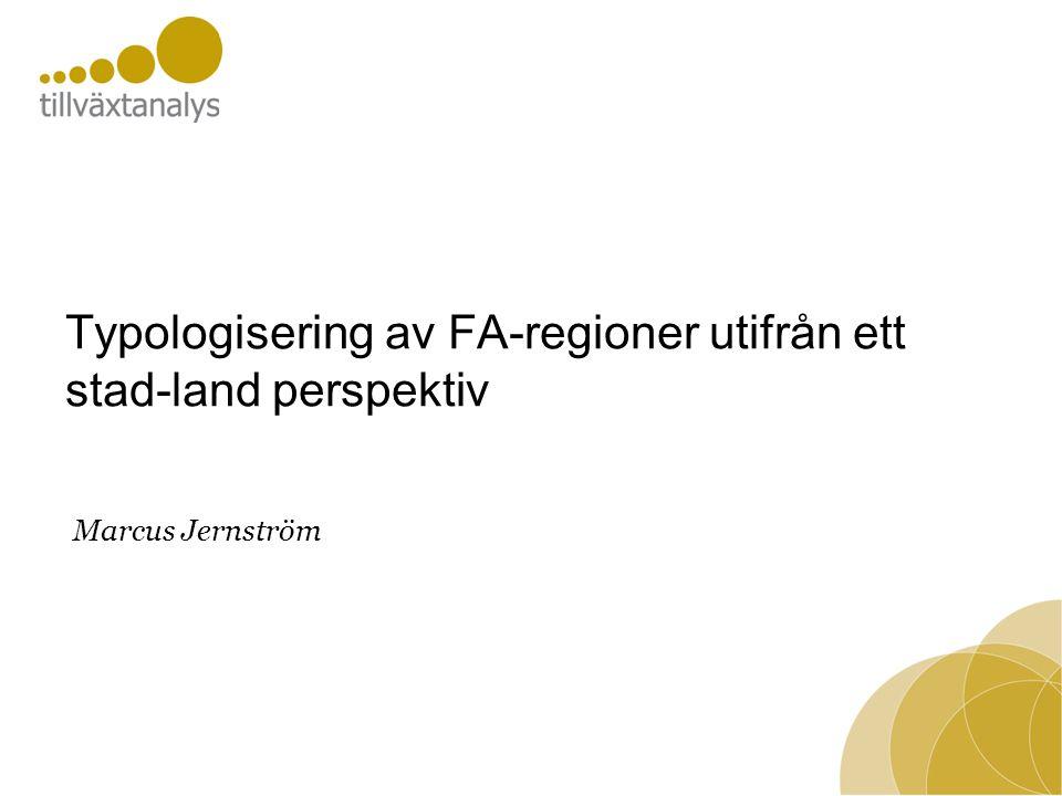 Typologisering av FA-regioner utifrån ett stad-land perspektiv
